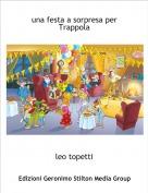 leo topetti - una festa a sorpresa perTrappola