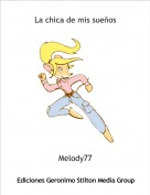 Melody77 - La chica de mis sueños