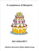 titti stilton2011 - Il compleanno di Benjamin