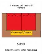 Caprino - Il mistero del teatro di topazia
