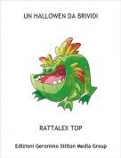 RATTALEX TOP - UN HALLOWEN DA BRIVIDI