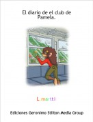 L.marttii - El diario de el club de  Pamela.