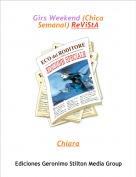 Chiara - Girs Weekend (Chica Semanal) ReViStA