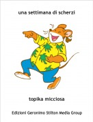 topika micciosa - una settimana di scherzi