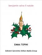 EMMA TOPINI - benjamin salva il natale