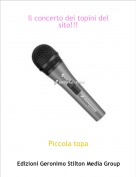 Piccola topa - Il concerto dei topini del sito!!!