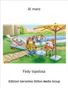Fedy topolosa - Al mare