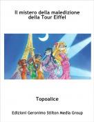 Topoalice - Il mistero della maledizione della Tour Eiffel
