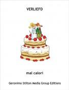 mal calori - VERLIEFD