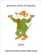 poeta - geronimo stilton la biografia
