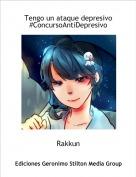 Rakkun - Tengo un ataque depresivo#ConcursoAntiDepresivo