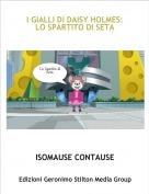 ISOMAUSE CONTAUSE - I GIALLI DI DAISY HOLMES:LO SPARTITO DI SETA