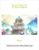 Rkua - Mouse Elves (II)-El Mapa Mágico-