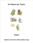 Topirn - Un Natale alla Topirn