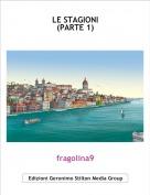 fragolina9 - LE STAGIONI(PARTE 1)