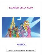 NAUSICA - LA MAGIA DELLA MODA