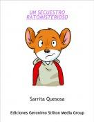 Sarrita Quesosa - UN SECUESTRO RATOMISTERIOSO