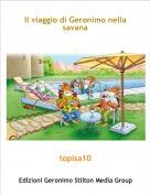 topisa10 - Il viaggio di Geronimo nella savana