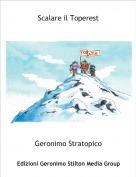 Geronimo Stratopico - Scalare il Toperest