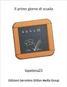 topelena23 - Il primo giorno di scuola