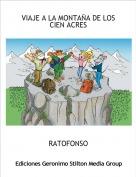 RATOFONSO - VIAJE A LA MONTAÑA DE LOS CIEN ACRES