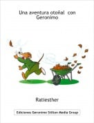 Ratiesther - Una aventura otoñal  con Geronimo