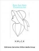 H.W y C.K - Rats Sun HatsPresentacion