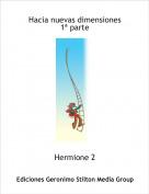 Hermione 2 - Hacia nuevas dimensiones1ª parte