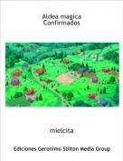 mielcita - Aldea magicaConfirmados