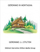 GERONIMO J.r.STILTON - GERONIMO IN MONTAGNA