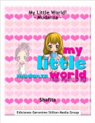 Shafita - My Little World!