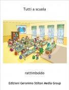 rattimboldo - Tutti a scuola