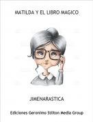 JIMENARASTICA - MATILDA Y EL LIBRO MAGICO