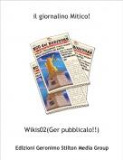 Wikis02(Ger pubblicalo!!) - il giornalino Mitico!