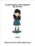 Invia - La principessa che inseguiva gli animali
