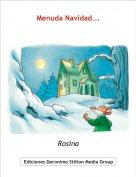 Rosina - Menuda Navidad...