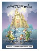 Baffo Astuto    (n. speciale!!) - st.e tenebrose       2       MISTERI A CASTELTESCHIO
