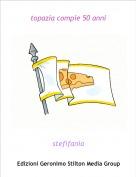 stefifania - topazia compie 50 anni