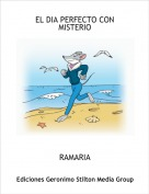 RAMARIA - EL DIA PERFECTO CON MISTERIO