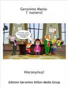 Hieronymus! - Geronimo Mania-1' numero!