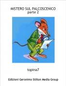 topina7 - MISTERO SUL PALCOSCENICOparte 2