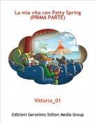 Vittoria_01 - La mia vita con Patty Spring(PRIMA PARTE)