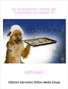 baffilunghi - La stratopicha ricetta del tronchetto di natale !!!
