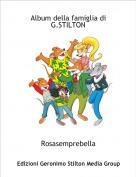 Rosasemprebella - Album della famiglia di G.STILTON