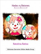 Ratolina Ratisa - Hadas vs Ratones <------1------>