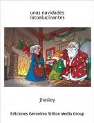 jhasley - unas navidades ratoalucinantes