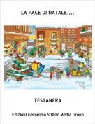 TESTANERA - LA PACE DI NATALE....