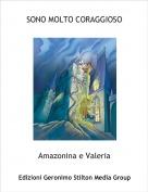 Amazonina e Valeria - SONO MOLTO CORAGGIOSO