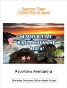 Reportera Aventurera - Summer Time¡Ratoncitas al agua!