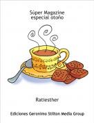 Ratiesther - Súper Magazine especial otoño